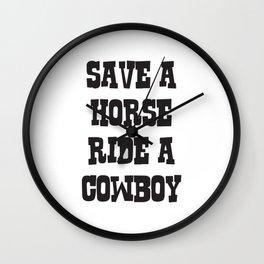 Save A Horse Ride A Cow Boy Wall Clock