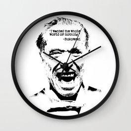 Charles Bukowski Quote World Wall Clock