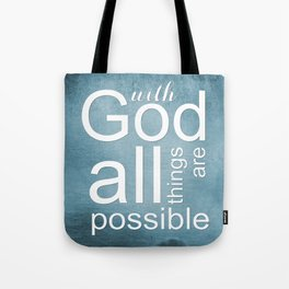 Christian Verse - With God All Things Are Possible Tote Bag