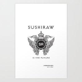 Sushiraw Future Art Print