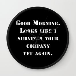 Survived your company Wall Clock