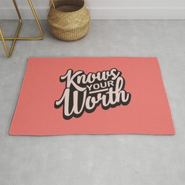 Knows Your Worth Rug