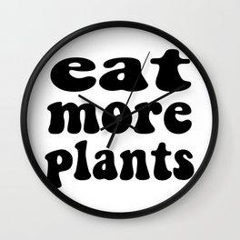 Eat More Plants Black White Vegan Vegetarian Wall Clock
