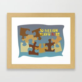 10 Billion Flavo(u)rs Framed Art Print
