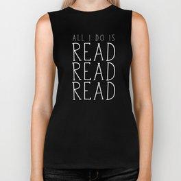 All I Do Is Read Read Read Biker Tank