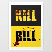 kill bill Art Prints featuring Kill Bill by Melis Kalpakçıoğlu