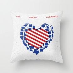 LIFE    LIBERTY    HAPPINESS Throw Pillow