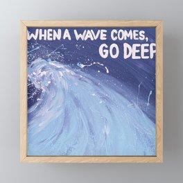 Go Deep: Life Inspirational Quote Framed Mini Art Print