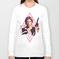han solo Long Sleeve T-shirts featuring Han Solo by Cesar Carlevarino
