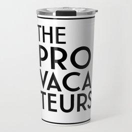 The Provacateurs Travel Mug
