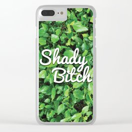 Shady Bitch Clear iPhone Case