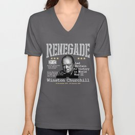 Renegade | Winston Churchill - Led Britain to victory in World War II Unisex V-Neck