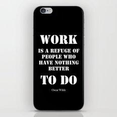 Work by Oscar Wilde iPhone & iPod Skin