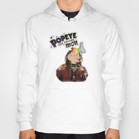 popeye Hoodies featuring POPEYE THE SAILOR MON - 018 by Lazy Bones Studios