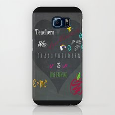 For A Very Special Teacher Galaxy S6 Slim Case