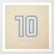 10 El Diez Art Print