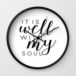 it is well with my soul | printable | prints | printable art | quotes | bible verses | bible quotes Wall Clock
