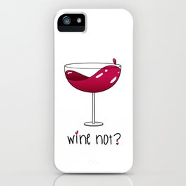 Wine not? Red wine iPhone Case