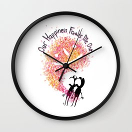 Our Happiness Freaks Me Out Wall Clock