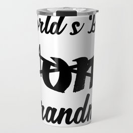 World's Best Mom Grandma - Grandma To Be Travel Mug