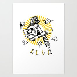 Tattoos and Diamonds are Forever Art Print
