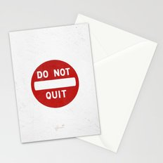 DO NOT QUIT Stationery Cards