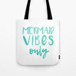 Mermaid Vibes Only Tote Bag
