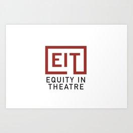 Equity in Theatre Art Print