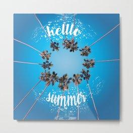 hello summer palm trees design 3 Metal Print