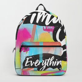 Everything you can imagine is real art Backpack