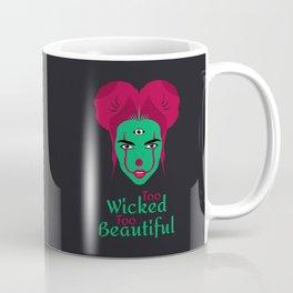 Too Wicked Too Beautiful Coffee Mug