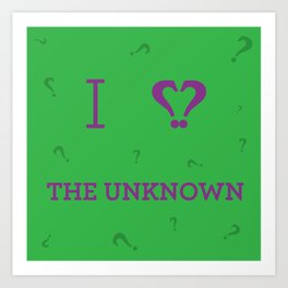 I heart The Unknown Art Print