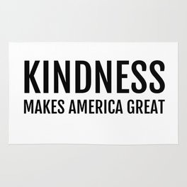 Kindness Makes America Great Rug