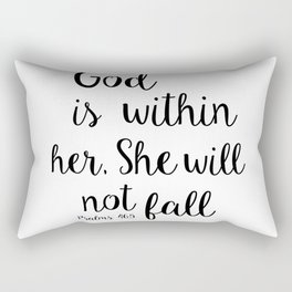 God is within her, She will not fall. Psalm Rectangular Pillow