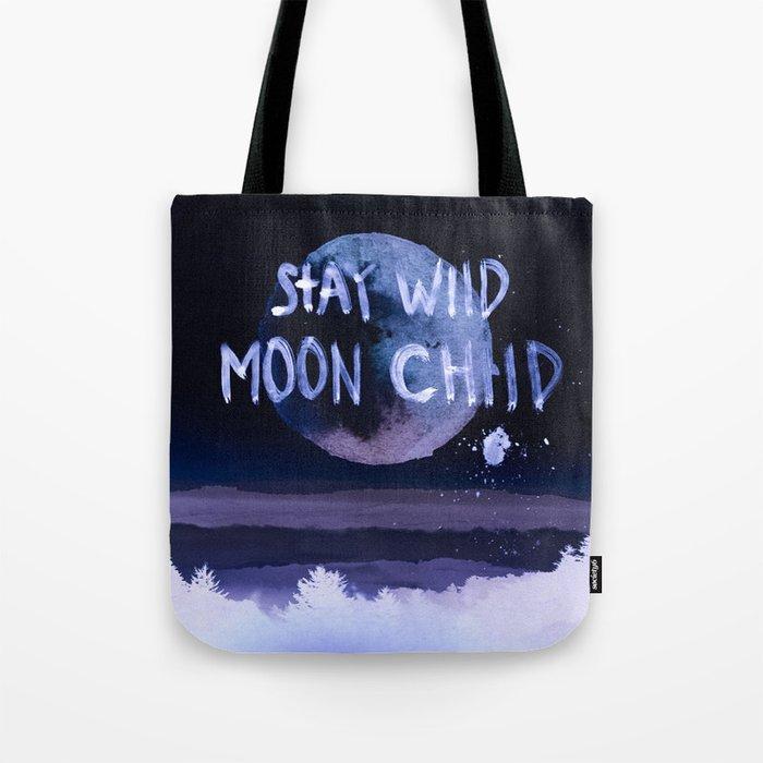 Stay wild moon child (purple) Tote Bag