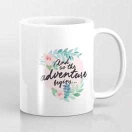 Adventure Begins, watercolor floral quote Coffee Mug