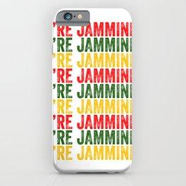 We're Jamming | Jamaican reggae  music lovers gift | Jamaica flag iPhone Case
