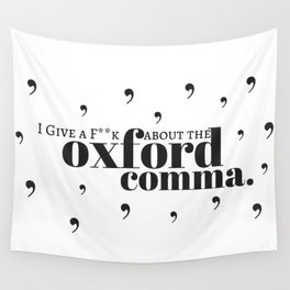 Grammarians Unite (Oxford Comma) Wall Tapestry