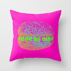 can you read my mind? Throw Pillow