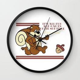 """""""It's All Fun and Games Until Someone Loses A Nut"""" tee design. Perfect gift to mock your friend!  Wall Clock"""