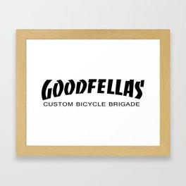 Goodfellas Custom Bicycle Brigade - Black Logo  Framed Art Print