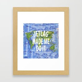 JETLAG Framed Art Print