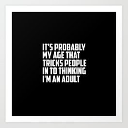 adult funny saying and quote Art Print