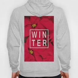 Beautiful Winter Typography and Poinsettias Hoody