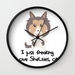 I Just Freaking Love Shelties Cute Dog Design Wall Clock