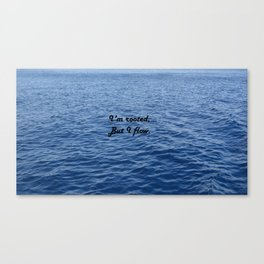 I'm rooted, but I flow. Virginia Woolf Canvas Print