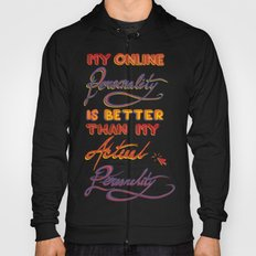 Online Personality Hoody