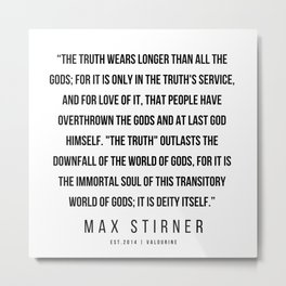 34  |Max Stirner | Max Stirner Quotes | 200604 | Anarchy Quotes Metal Print
