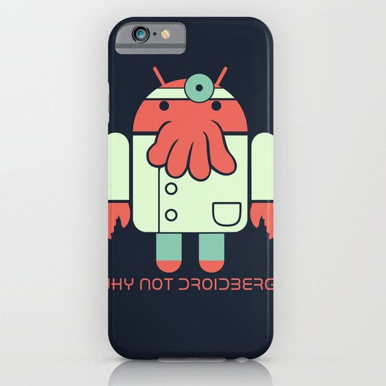Why not Droidberg iPhone & iPod Case