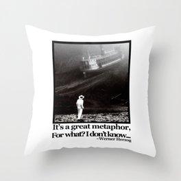 Fitzcarraldo Quote Throw Pillow
